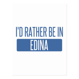 I'd rather be in Edina Postcard