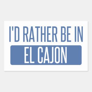 I'd rather be in El Cajon Rectangular Sticker
