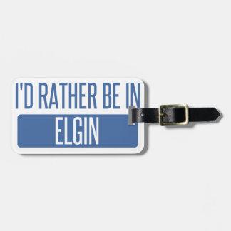I'd rather be in Elgin Bag Tag