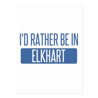 I'd rather be in Elkhart Postcard