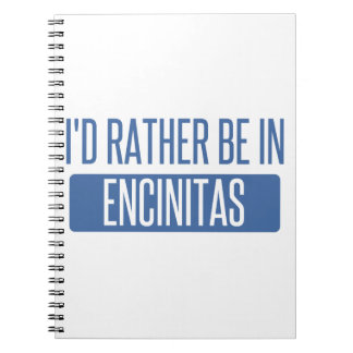 I'd rather be in Encinitas Notebook