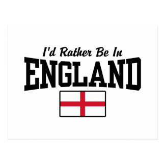 I'd Rather Be In England Post Card