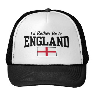 I'd Rather Be In England Trucker Hat