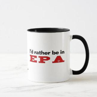 I'd Rather Be In EPA Mug