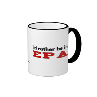 I'd Rather Be In EPA Ringer Coffee Mug