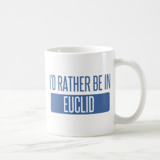 I'd rather be in Euclid Coffee Mug