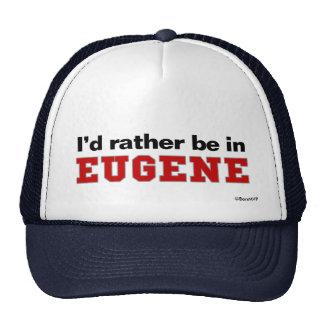 I'd Rather Be In Eugene Trucker Hat