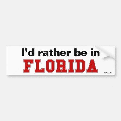 I'd Rather Be In Florida Bumper Sticker