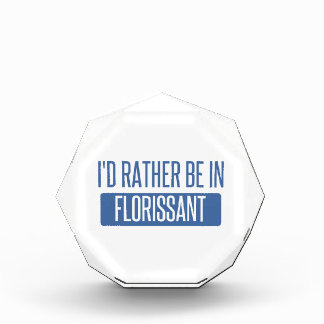 I'd rather be in Florissant Acrylic Award