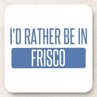 I'd rather be in Frisco Beverage Coaster