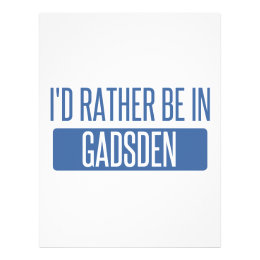 I'd rather be in Gadsden Letterhead