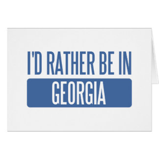 I'd rather be in Georgia Cards