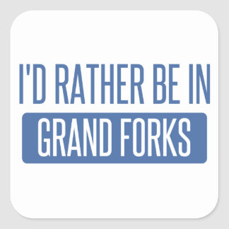 I'd rather be in Grand Forks Square Sticker