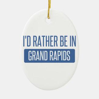 I'd rather be in Grand Rapids Ceramic Ornament