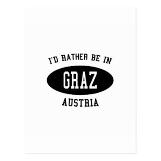 I'd Rather Be in Graz, Austria Postcard