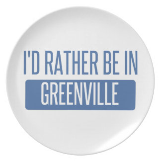 I'd rather be in Greenville NC Dinner Plate