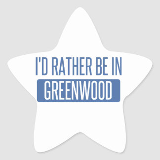 I'd rather be in Greenwood Star Sticker