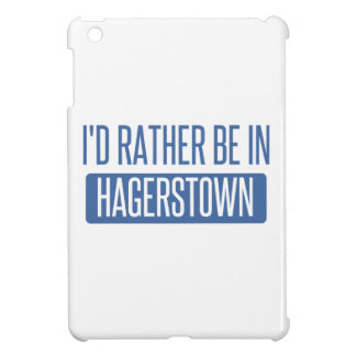 I'd rather be in Hagerstown iPad Mini Case