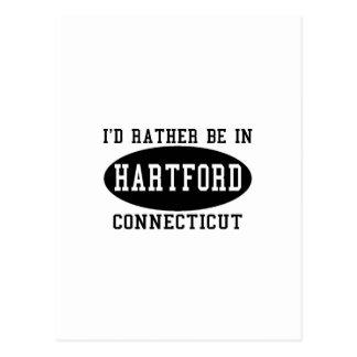 I'd Rather Be in Hartford, Connecticut Postcard