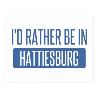 I'd rather be in Hattiesburg Postcard