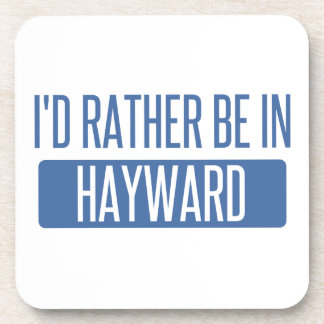 I'd rather be in Hayward Coaster
