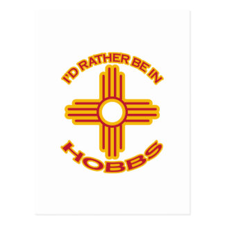 I'd Rather Be In Hobbs Postcard