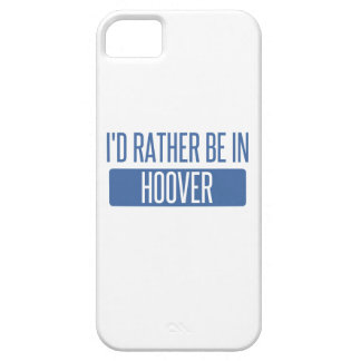 I'd rather be in Hoover iPhone SE/5/5s Case