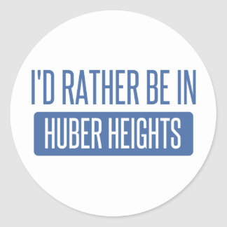 I'd rather be in Huber Heights Classic Round Sticker