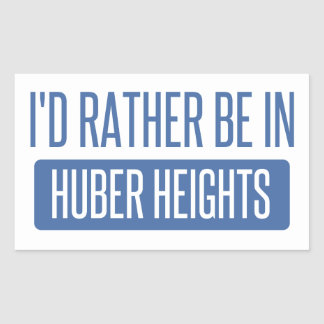 I'd rather be in Huber Heights Rectangular Sticker