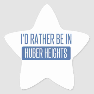 I'd rather be in Huber Heights Star Sticker