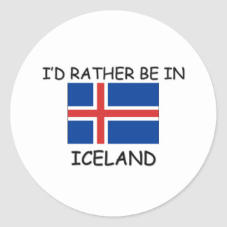 I'd rather be in Iceland Classic Round Sticker