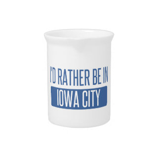 I'd rather be in Iowa City Drink Pitcher