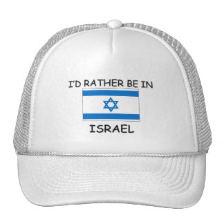 I'd rather be in Israel Mesh Hats
