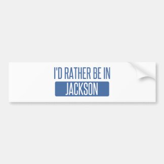 I'd rather be in Jackson TN Bumper Sticker
