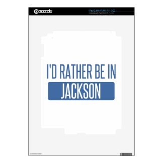 I'd rather be in Jackson TN Decals For The iPad 2