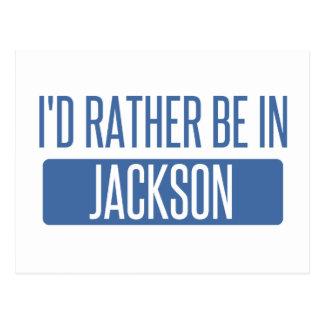 I'd rather be in Jackson TN Postcard