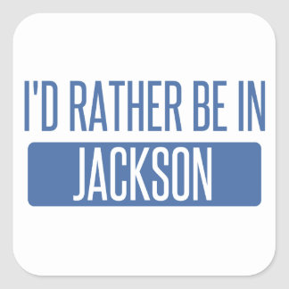 I'd rather be in Jackson TN Square Sticker