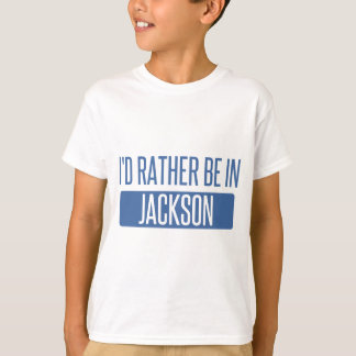 I'd rather be in Jackson TN T-Shirt