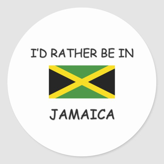I'd rather be in Jamaica Classic Round Sticker