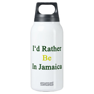 I'd Rather Be In Jamaica 10 Oz Insulated SIGG Thermos Water Bottle