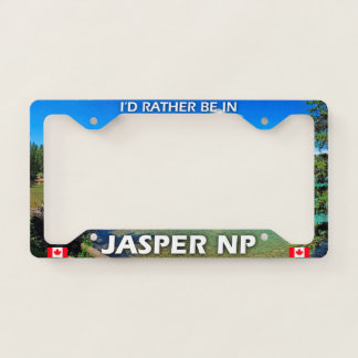 I'd Rather Be In Jasper NP, Alberta, Canada License Plate Frame