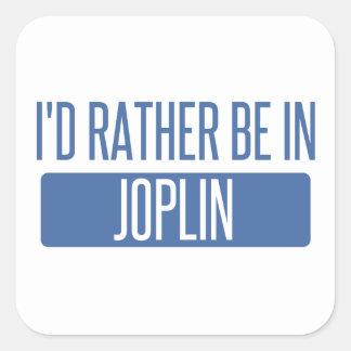 I'd rather be in Joplin Square Sticker