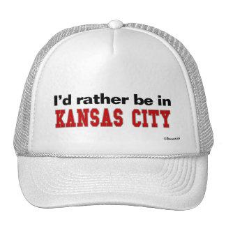 I'd Rather Be In Kansas City Trucker Hat