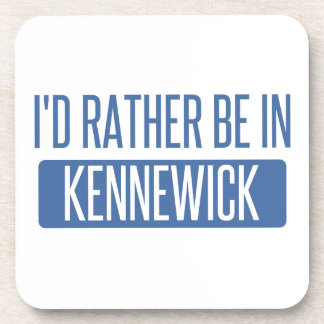 I'd rather be in Kennewick Beverage Coaster