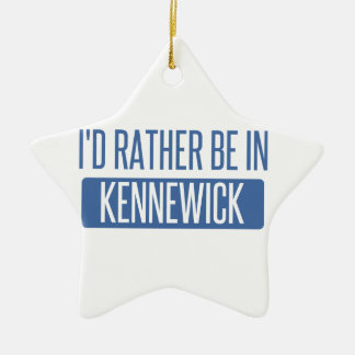 I'd rather be in Kennewick Ceramic Ornament