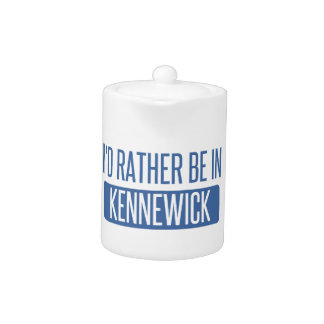 I'd rather be in Kennewick Teapot