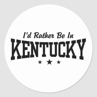 I'd Rather Be In Kentucky Classic Round Sticker
