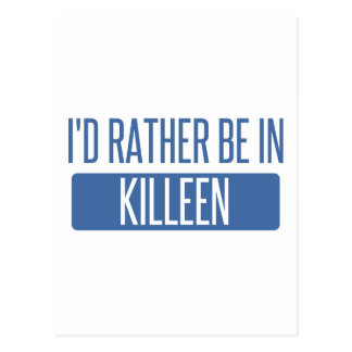 I'd rather be in Killeen Postcard