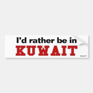 I'd Rather Be In Kuwait Car Bumper Sticker