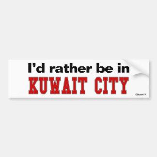 I'd Rather Be In Kuwait City Car Bumper Sticker